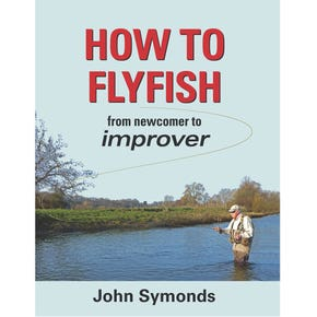 How To Fly Fish from Newcomer to Improver Book