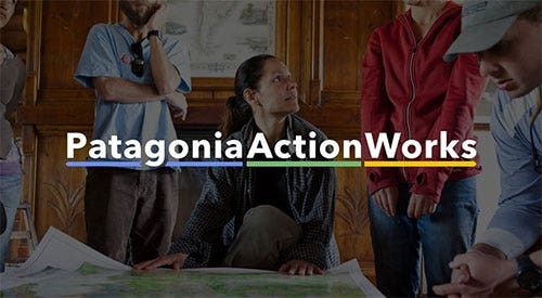 PATAGONIA ACTION WORKS - ACT NOW