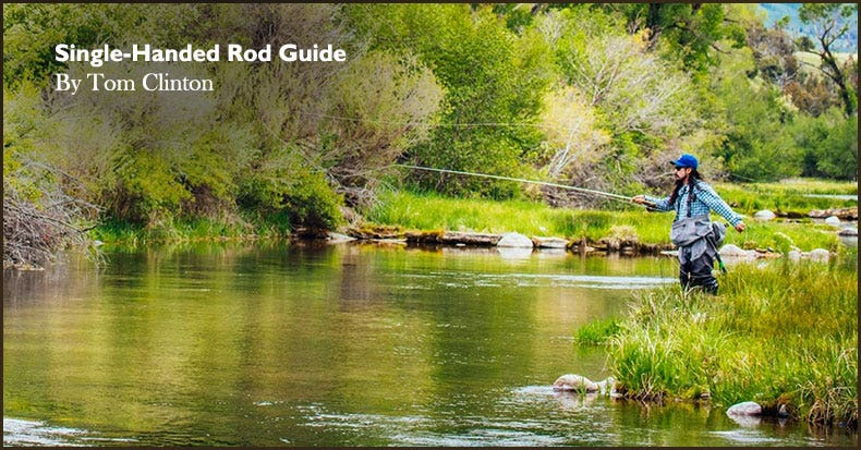 Which Single Handed Fly Rod?