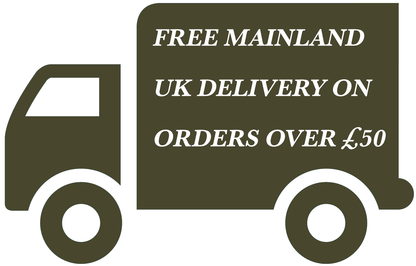 FREE MAINLAND UK DELIVERY ON ORDERS OVER £50