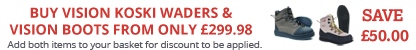Buy any pair of Vision Koski Stockingfoot Waders and Save Up To £50.00 on a pair of Vision Wading Boots